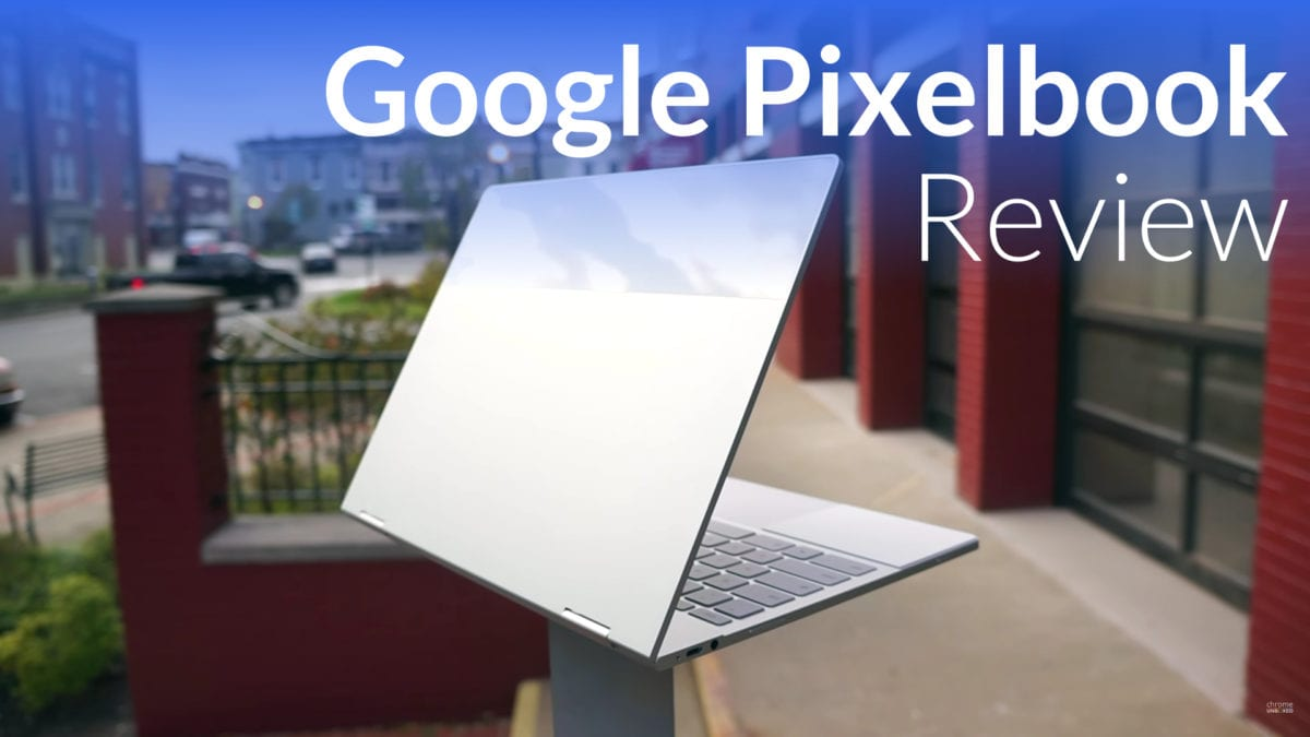 Google Pixelbook Review: More Than Just An Expensive Chromebook