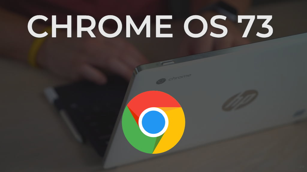 Chrome OS 73 Arrives With Advanced Linux App Features, Native Media Controls And Much More