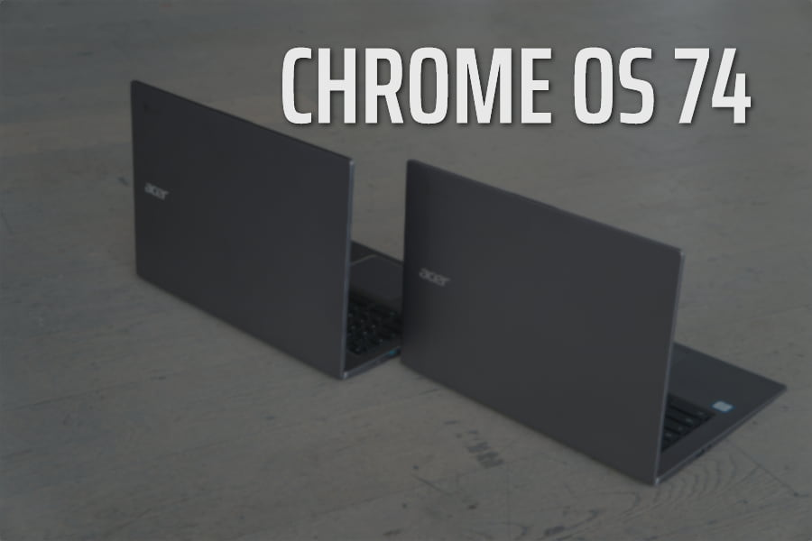 Chrome OS 74 Is Here: PDF Annotation, Assistant Search Integration, Recent Apps And More