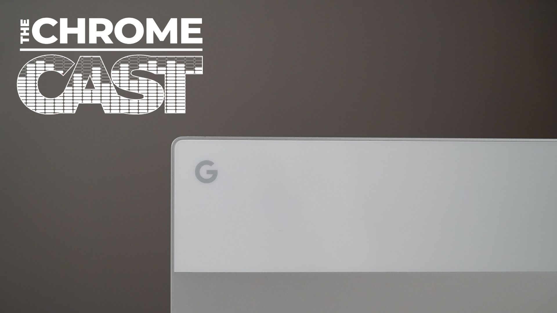 The Chrome Cast 16: Google Possibly Making a More Affordable Pixelbook