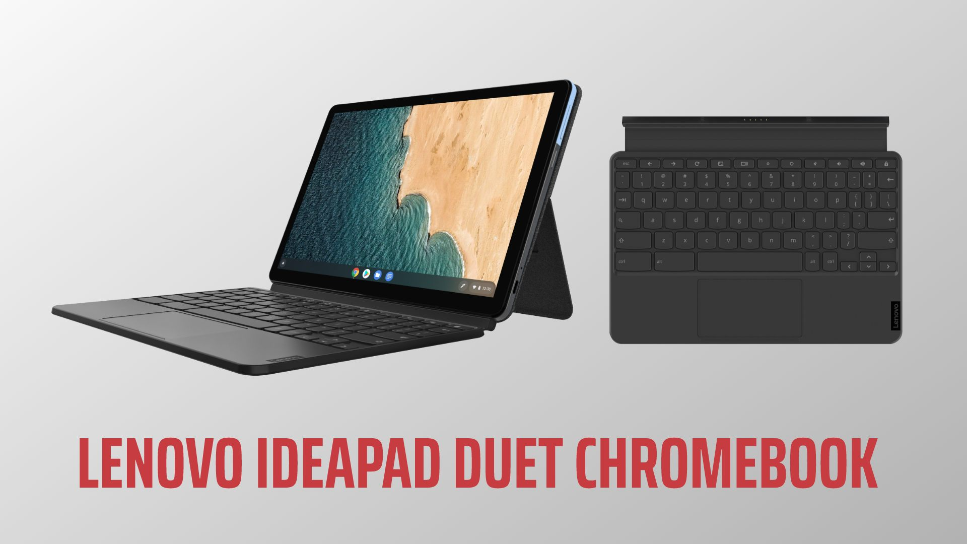 Chromebook tablets get second life starting with the Lenovo IdeaPad Duet