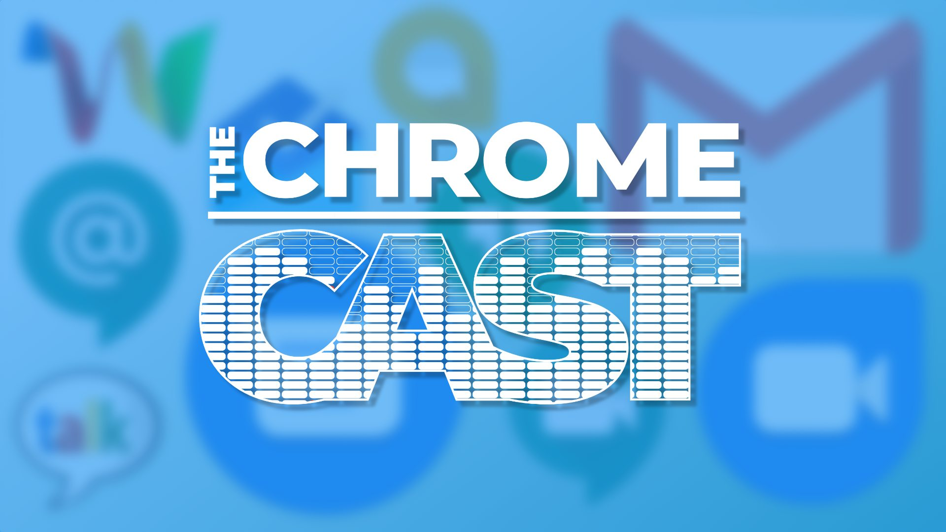 The Chrome Cast 46: Google's new attempt at messaging for G Suite could be great