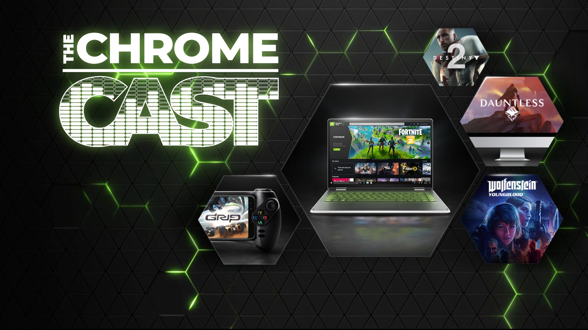 The Chrome Cast 47: NVIDIA GeForce Now arrives and to challenge Stadia